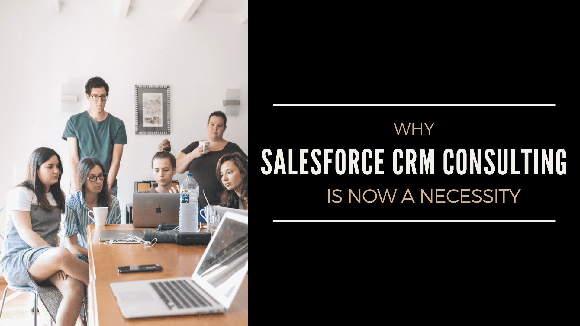 why Salesforce CRM is now a necessity