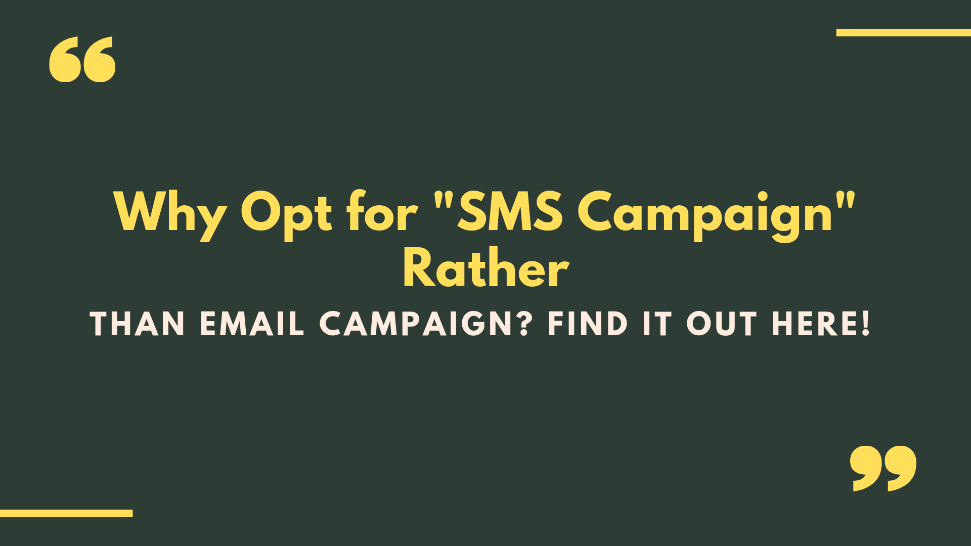 opt for SMS campaign