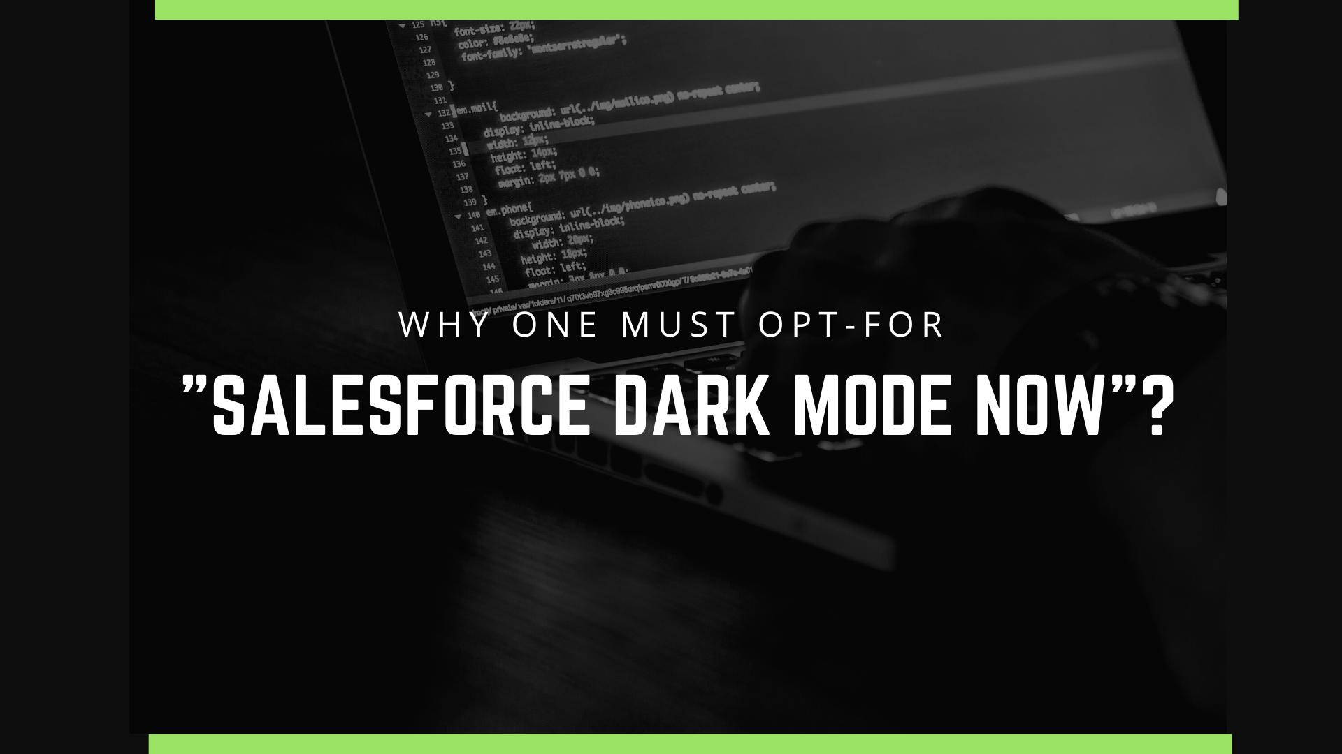 Opt-for Salesforce Dark Mode