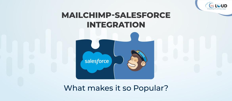 Mailchimp-Salesforce Integration – What makes it so Popular?