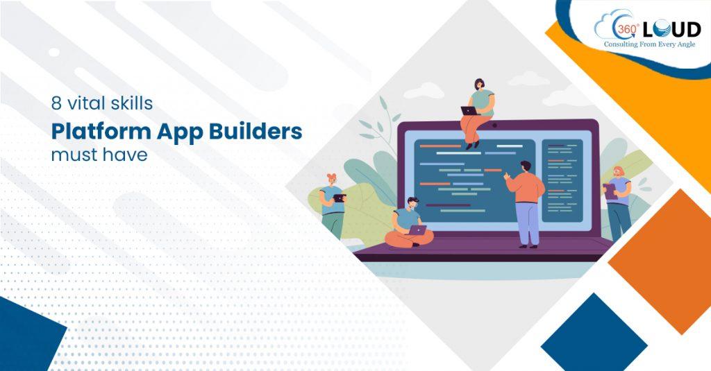 Skills Platform App Builders Must Have