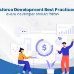Salesforce Development Best Practices