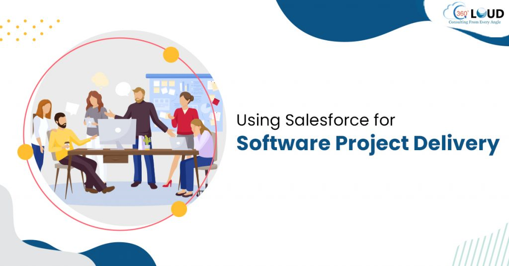 Salesforce for Software Project Delivery