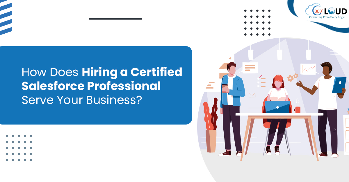 Hiring a Certified Salesforce Professional