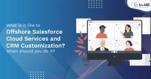 Offshore Salesforce Cloud Services