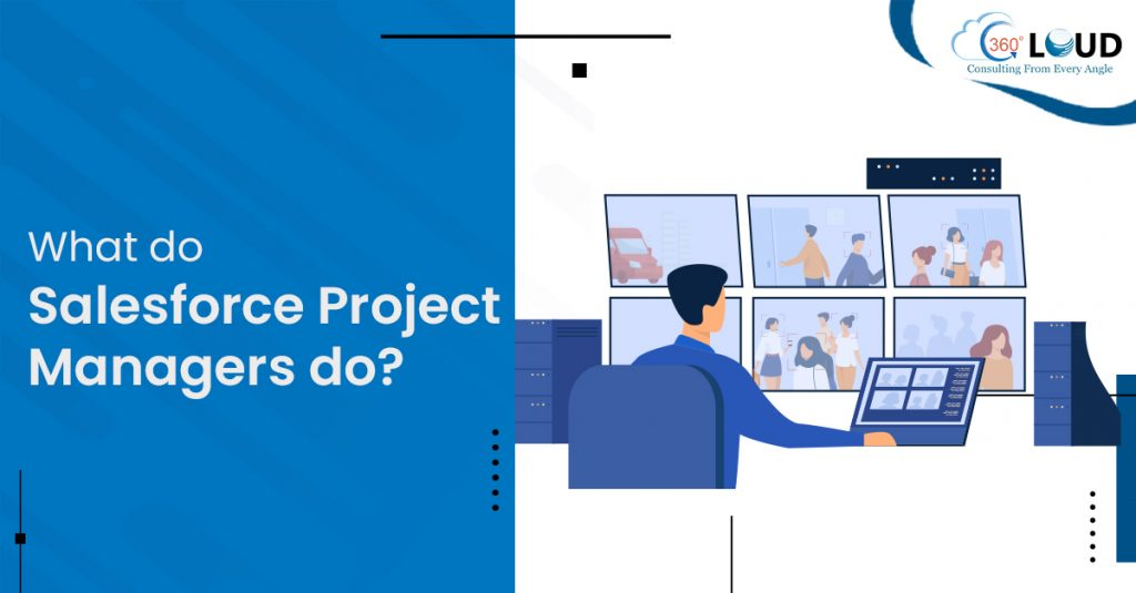 Salesforce Project Managers