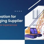 Automation for Managing Supplier and Partner Experiences